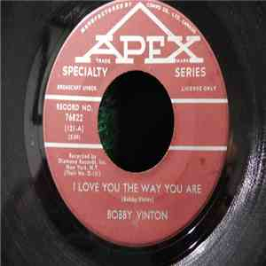Bobby Vinton b/w Chuck & Johnny - I Love You The Way You Are / You're My Girl download mp3 flac