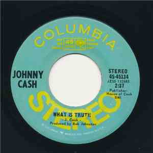 Johnny Cash - What Is Truth download free