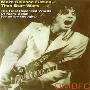 Marc Bolan - More Science Fiction Than Star Wars download free