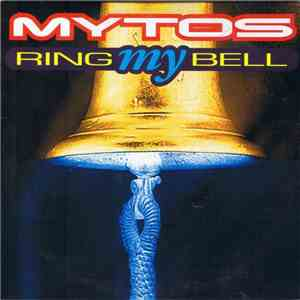 Mytos - Ring My Bell download mp3 flac