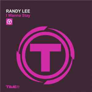 Randy Lee  - I Wanna Stay download mp3 flac