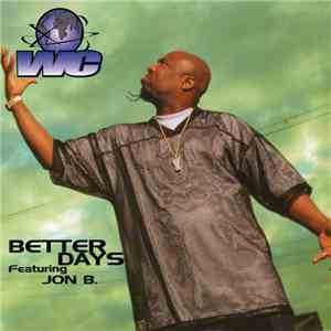 WC - Better Days download mp3 flac